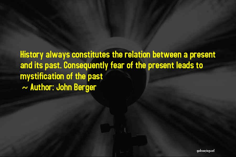 The Present Past And Future Quotes By John Berger
