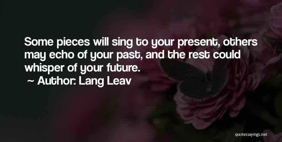 The Present Past And Future Quotes By Lang Leav