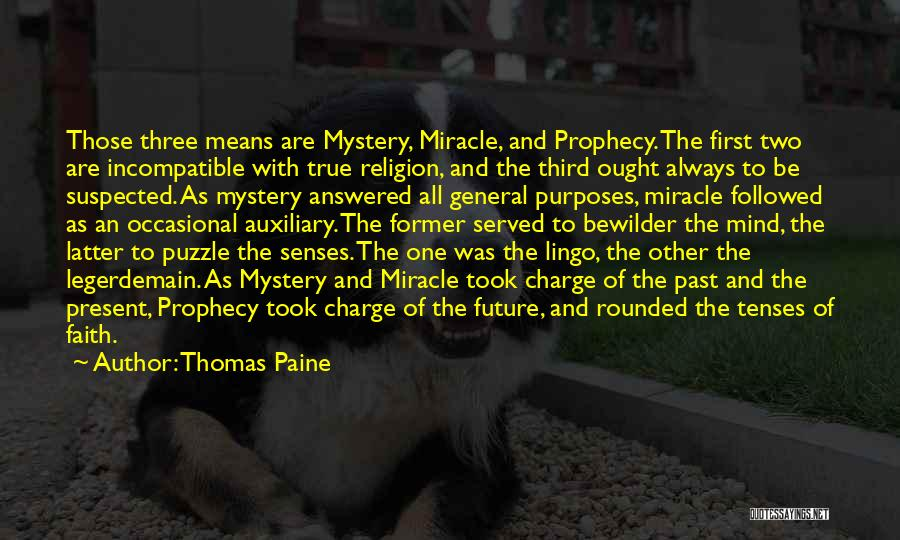 The Present Past And Future Quotes By Thomas Paine