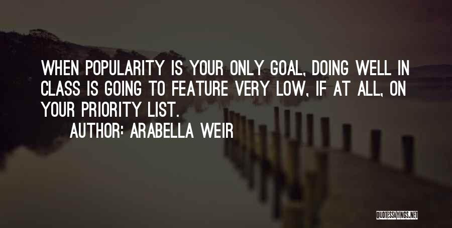 The Priority List Quotes By Arabella Weir
