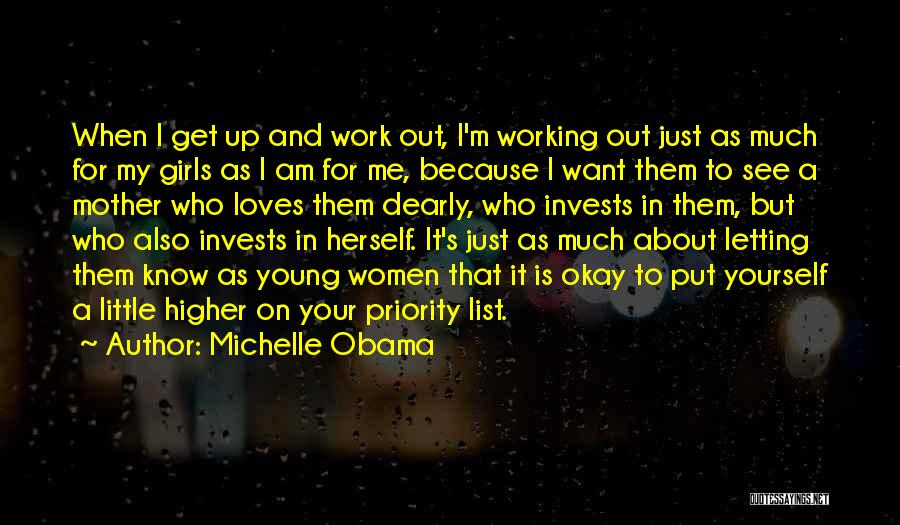 The Priority List Quotes By Michelle Obama