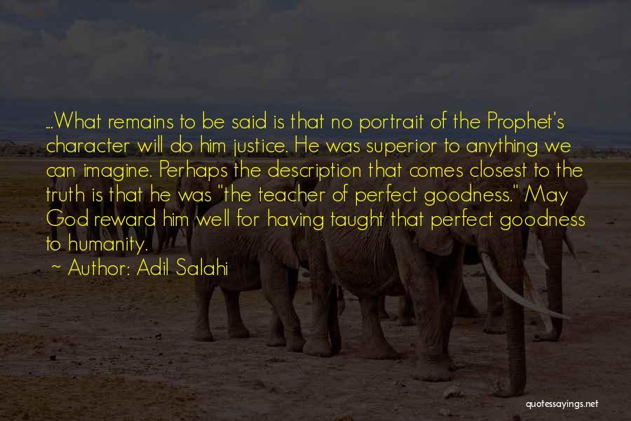 The Prophet Muhammad Pbuh Quotes By Adil Salahi