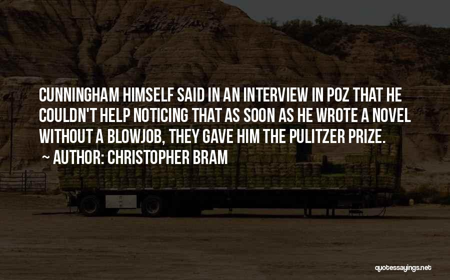 The Pulitzer Prize Quotes By Christopher Bram
