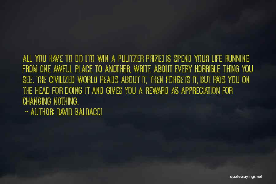 The Pulitzer Prize Quotes By David Baldacci