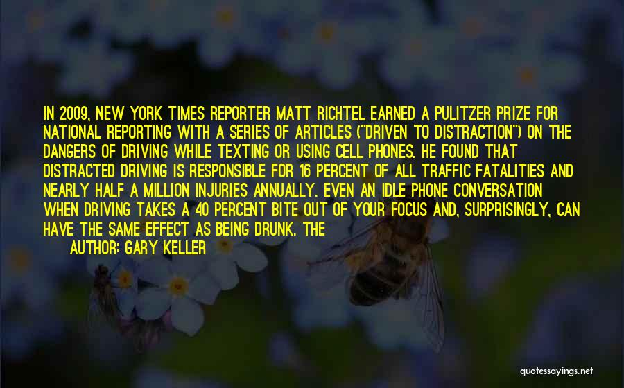 The Pulitzer Prize Quotes By Gary Keller