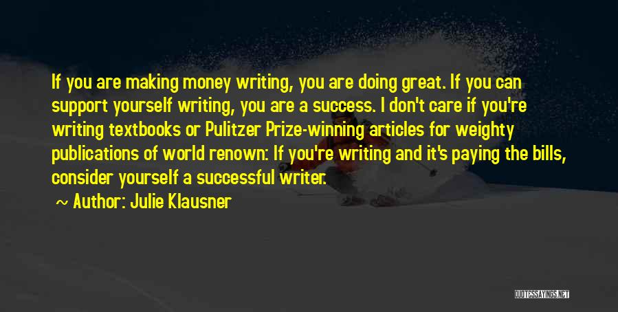 The Pulitzer Prize Quotes By Julie Klausner