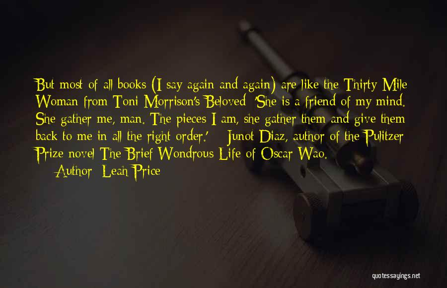 The Pulitzer Prize Quotes By Leah Price
