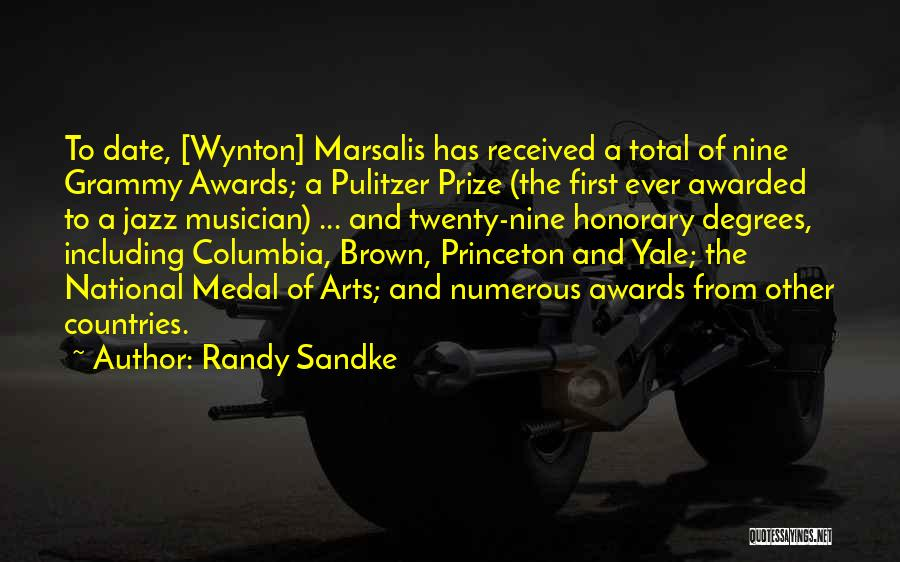The Pulitzer Prize Quotes By Randy Sandke