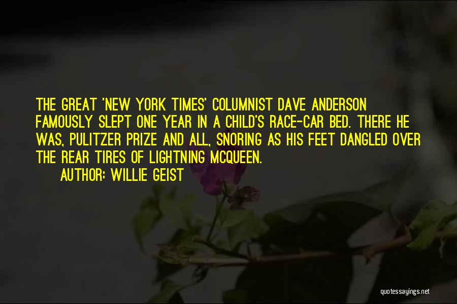 The Pulitzer Prize Quotes By Willie Geist