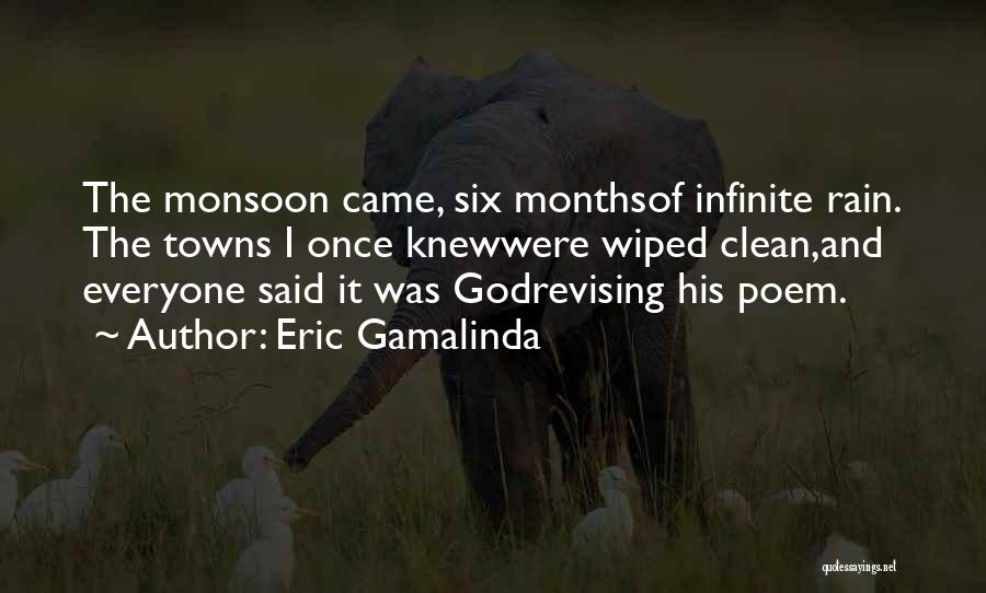 The Rain Poem Quotes By Eric Gamalinda