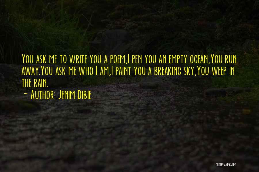 The Rain Poem Quotes By Jenim Dibie