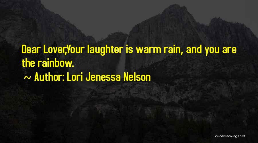 The Rain Poem Quotes By Lori Jenessa Nelson