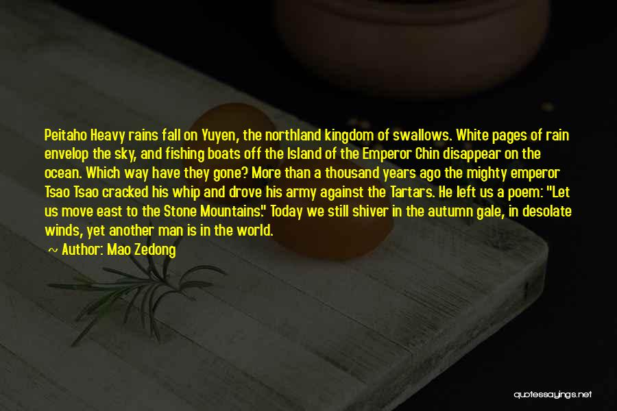 The Rain Poem Quotes By Mao Zedong