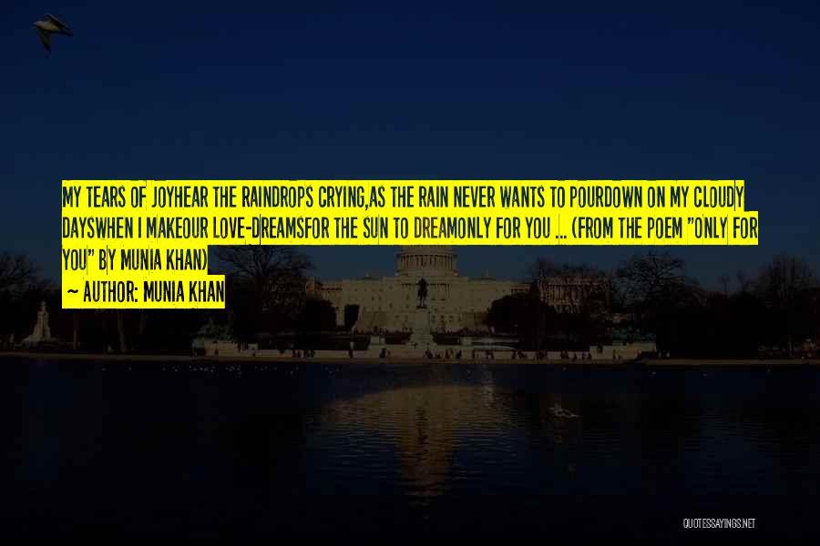 The Rain Poem Quotes By Munia Khan