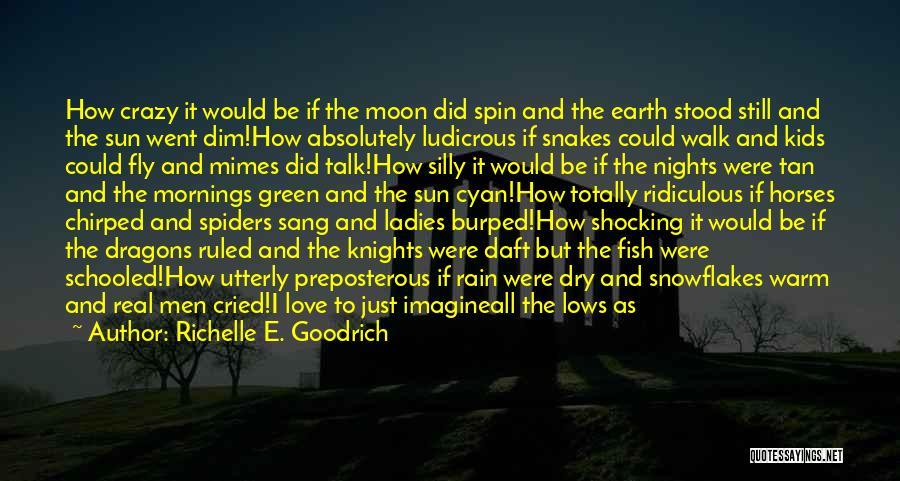 The Rain Poem Quotes By Richelle E. Goodrich
