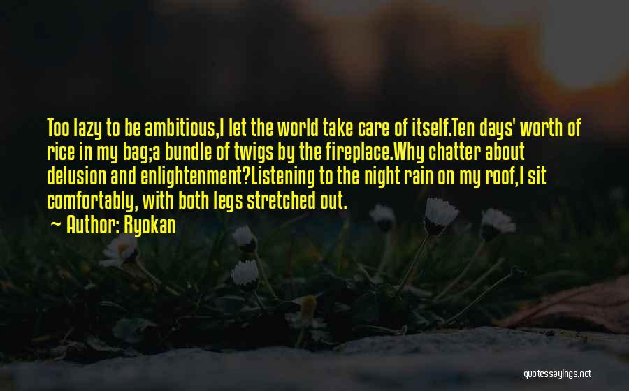 The Rain Poem Quotes By Ryokan