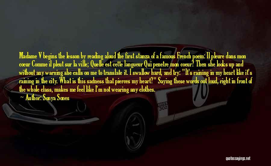 The Rain Poem Quotes By Sonya Sones