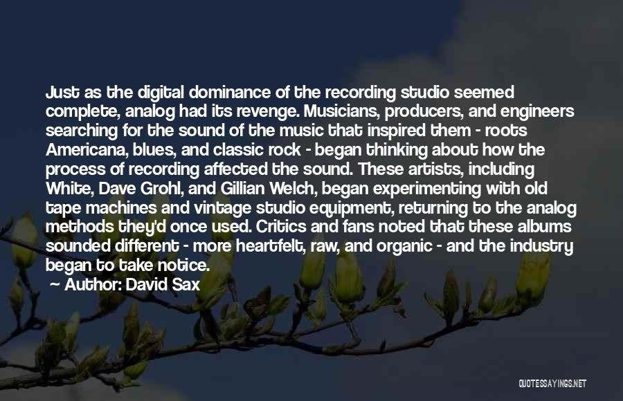 The Recording Industry Quotes By David Sax