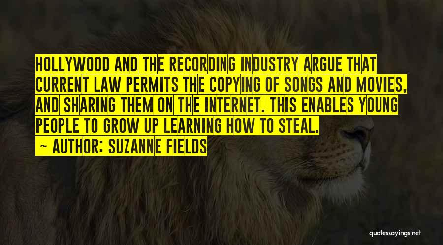 The Recording Industry Quotes By Suzanne Fields