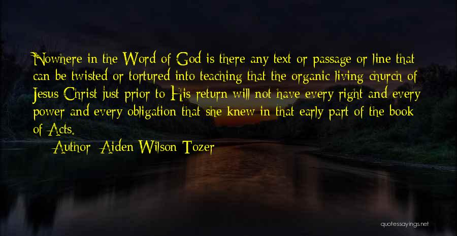 The Return Of Jesus Quotes By Aiden Wilson Tozer