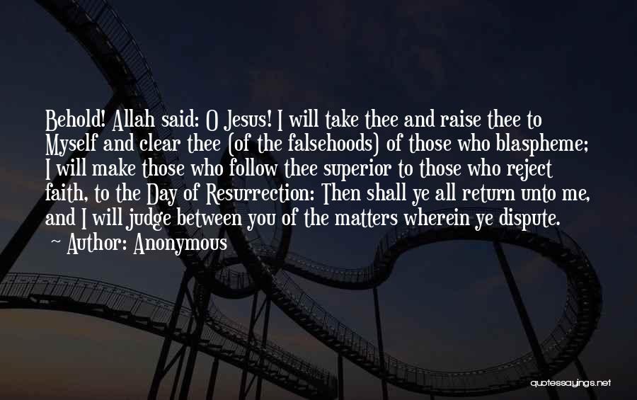 The Return Of Jesus Quotes By Anonymous