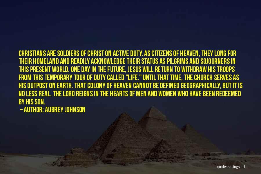 The Return Of Jesus Quotes By Aubrey Johnson