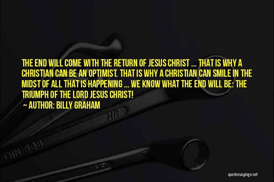 The Return Of Jesus Quotes By Billy Graham