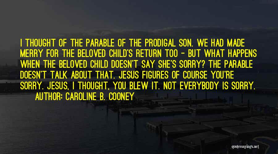 The Return Of Jesus Quotes By Caroline B. Cooney