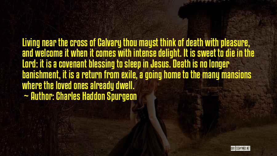 The Return Of Jesus Quotes By Charles Haddon Spurgeon