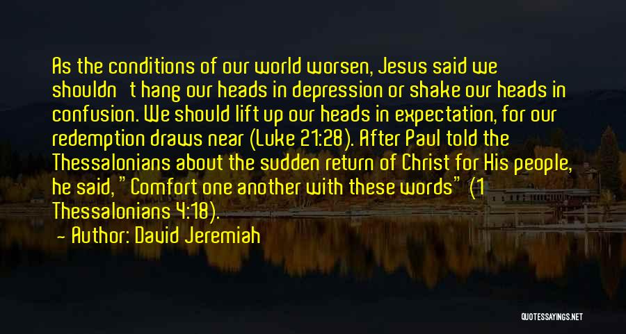 The Return Of Jesus Quotes By David Jeremiah