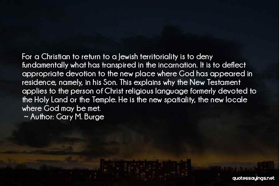 The Return Of Jesus Quotes By Gary M. Burge