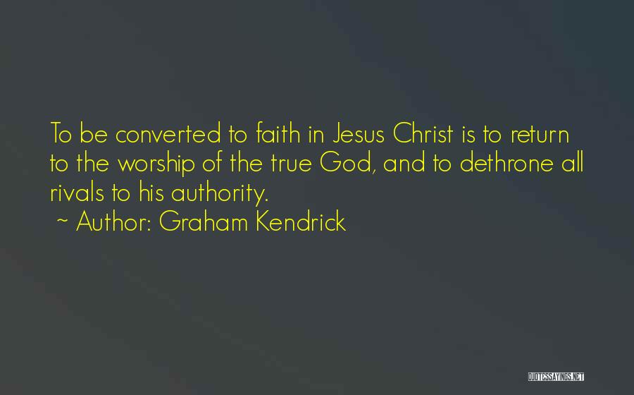 The Return Of Jesus Quotes By Graham Kendrick