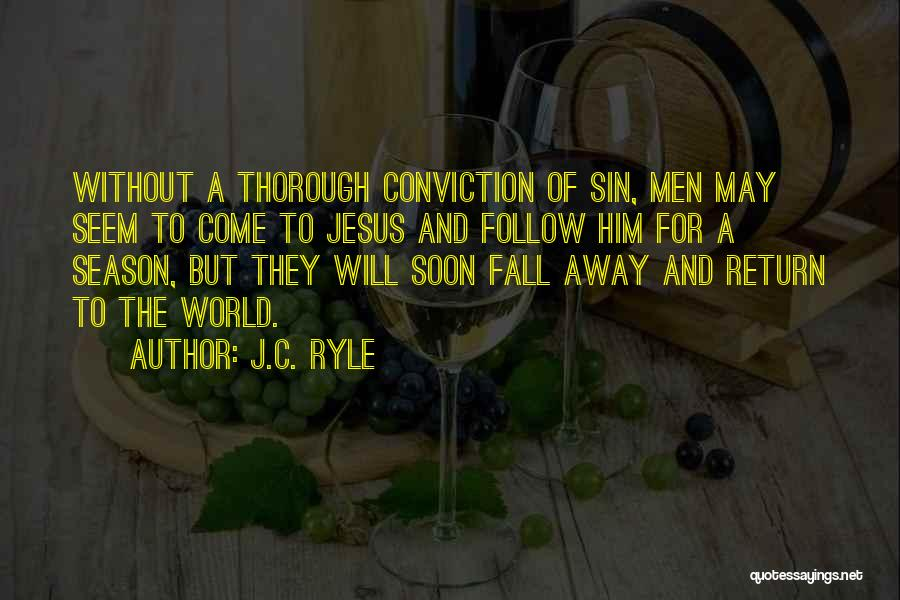 The Return Of Jesus Quotes By J.C. Ryle