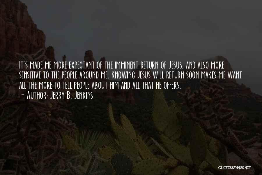 The Return Of Jesus Quotes By Jerry B. Jenkins