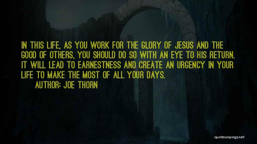 The Return Of Jesus Quotes By Joe Thorn
