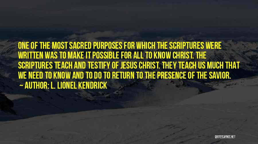 The Return Of Jesus Quotes By L. Lionel Kendrick