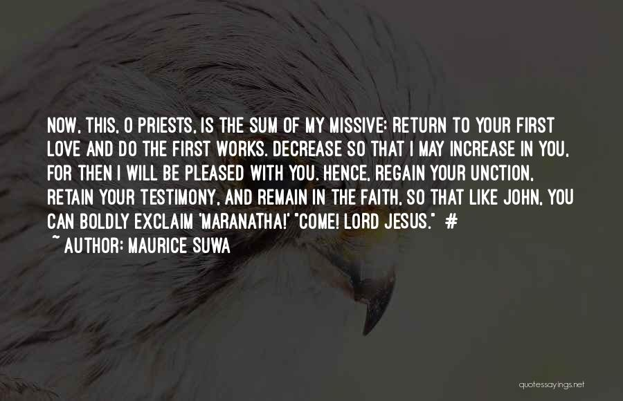 The Return Of Jesus Quotes By Maurice Suwa