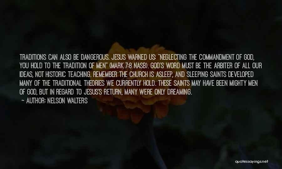 The Return Of Jesus Quotes By Nelson Walters