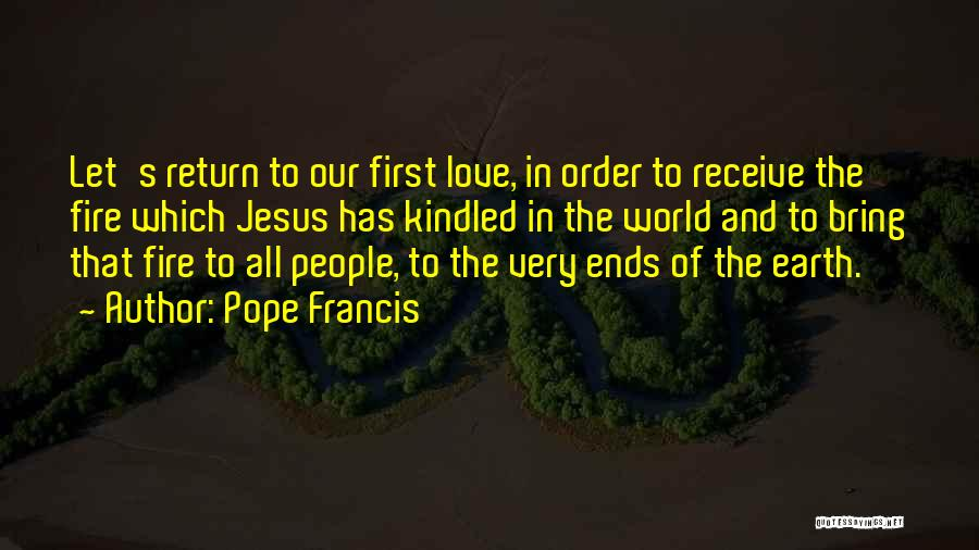 The Return Of Jesus Quotes By Pope Francis