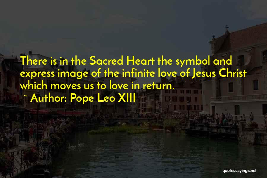 The Return Of Jesus Quotes By Pope Leo XIII