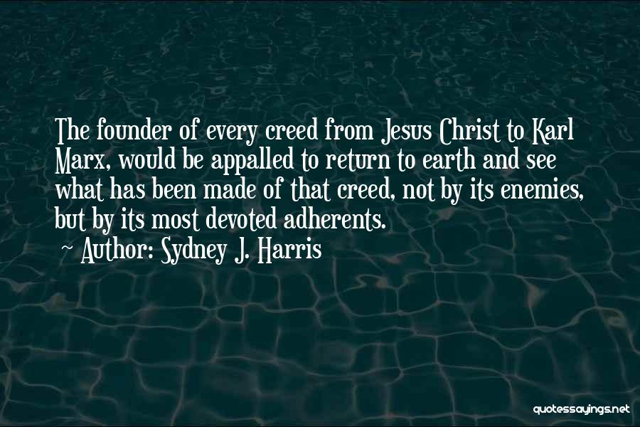 The Return Of Jesus Quotes By Sydney J. Harris