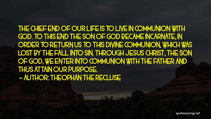 The Return Of Jesus Quotes By Theophan The Recluse
