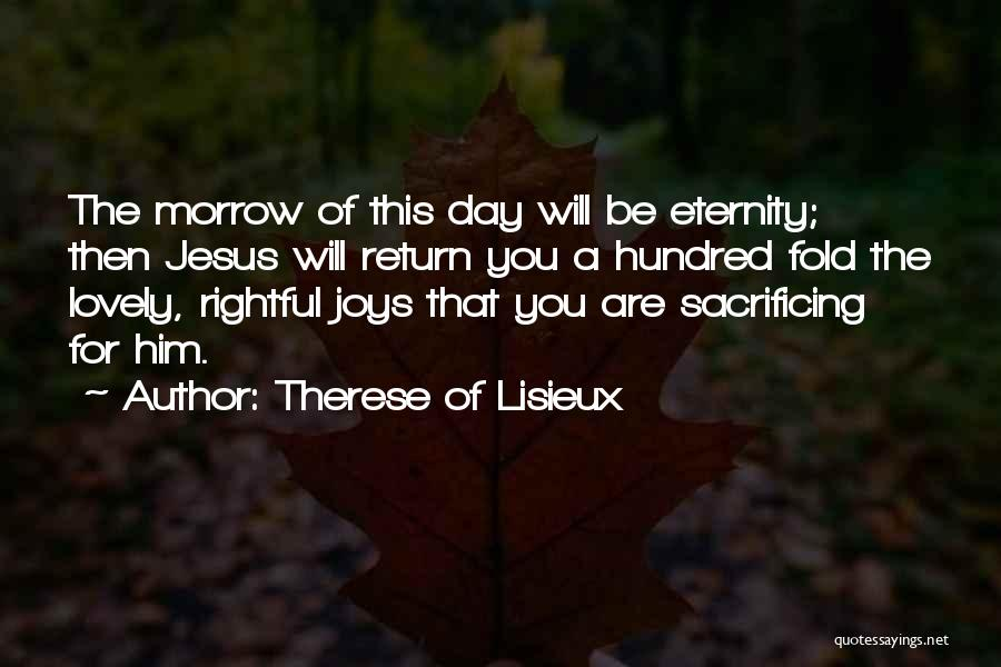 The Return Of Jesus Quotes By Therese Of Lisieux