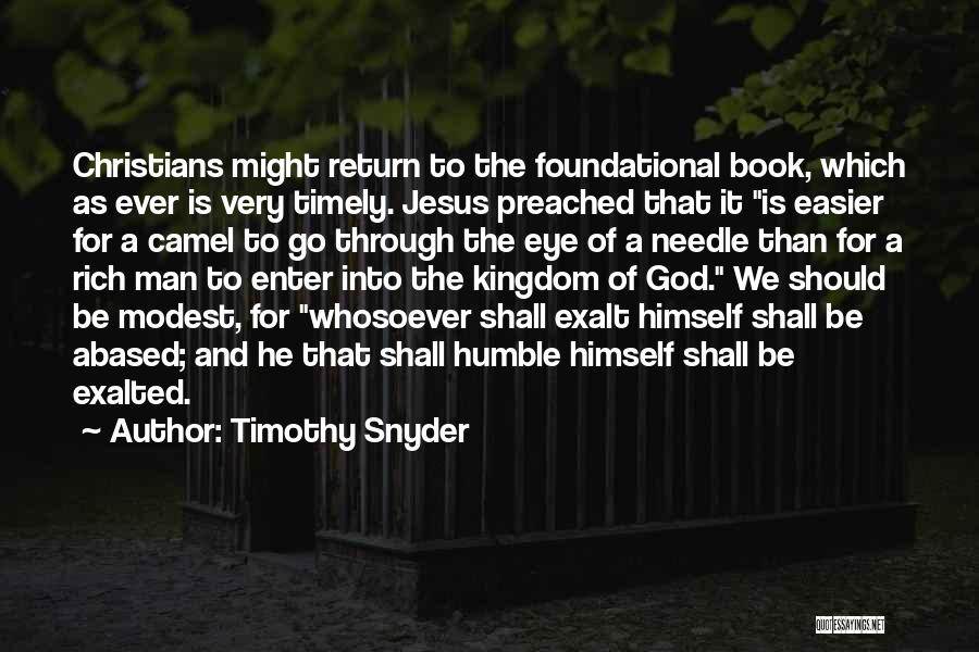 The Return Of Jesus Quotes By Timothy Snyder