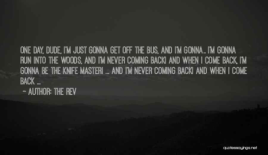 The Rev Quotes 936842