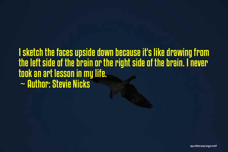 The Right Side Of The Brain Quotes By Stevie Nicks