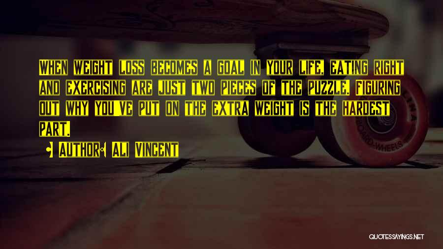 The Right Thing To Do Is The Hardest Quotes By Ali Vincent
