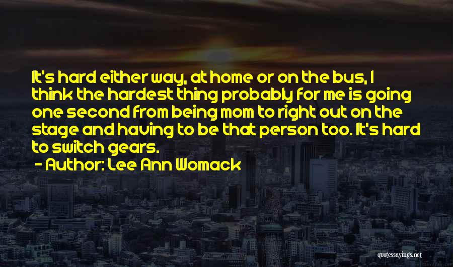 The Right Thing To Do Is The Hardest Quotes By Lee Ann Womack