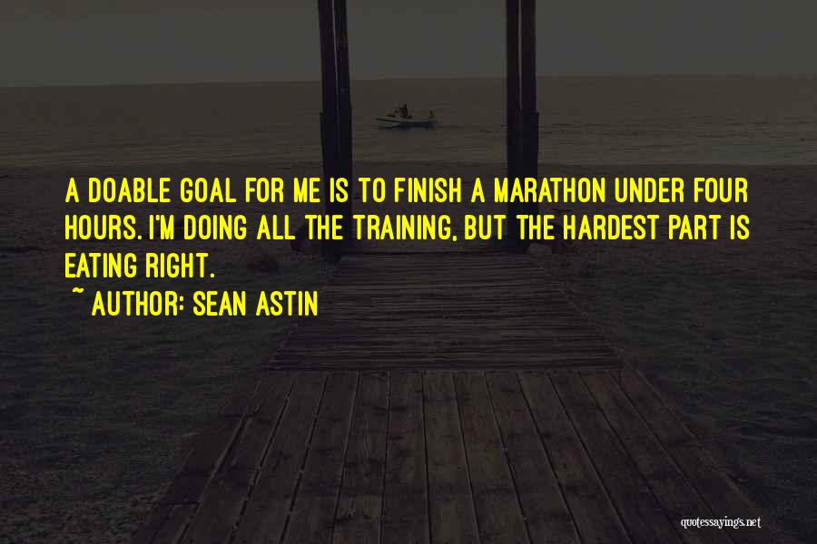 The Right Thing To Do Is The Hardest Quotes By Sean Astin