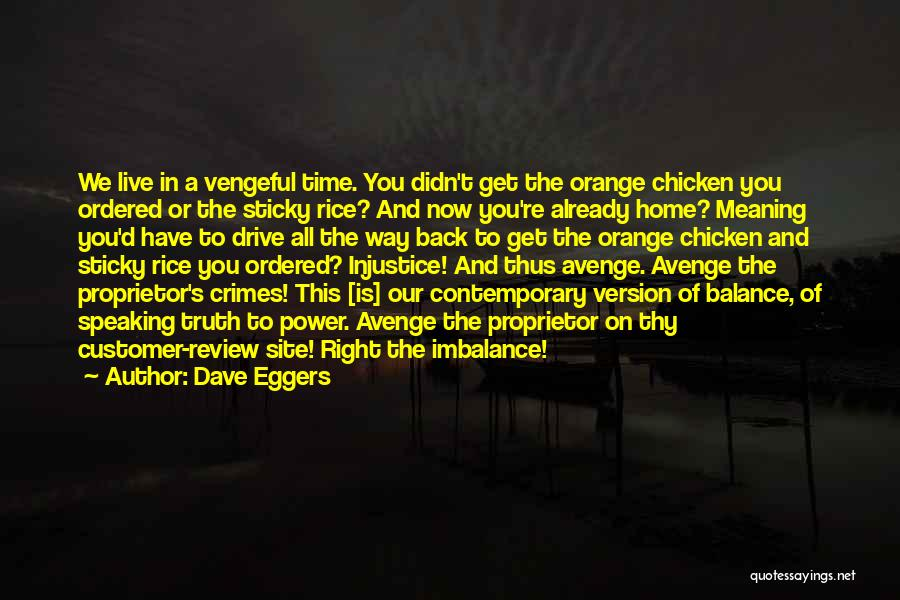 The Right Way To Live Quotes By Dave Eggers
